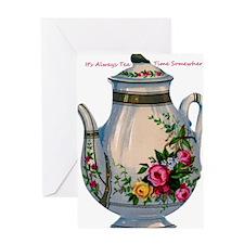 Always Tea Time Greeting Card