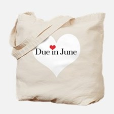 Due in June Heart Tote Bag