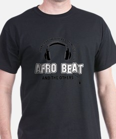 Afro Beat And The Others T-Shirt