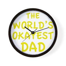 theWorldsOkayestDad1E Wall Clock