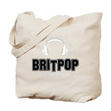 Britpop And The Others Tote Bag