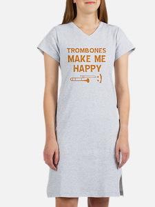 My Trombone makes me happy Women's Nightshirt