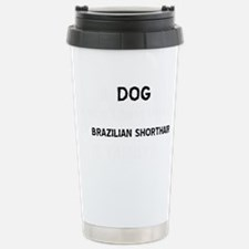 Brazilian Shorthair cat Travel Mug