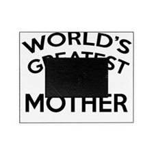 worldGGreatMOther2A Picture Frame