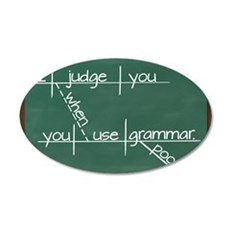 I judge you when you use poo 35x21 Oval Wall Decal