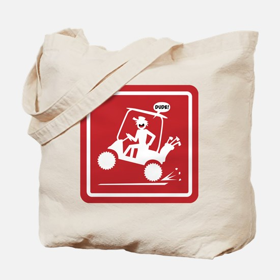 Golf Cart Wheelie Warning Signs Tote Bag