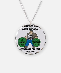 If You Are Fed Garbage Long  Necklace