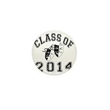 Class Of 2014 Drama Mini Button