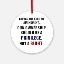 Repeal the second amendment 2 Round Ornament