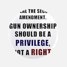 "Repeal the second amendment 2 3.5"" Button"
