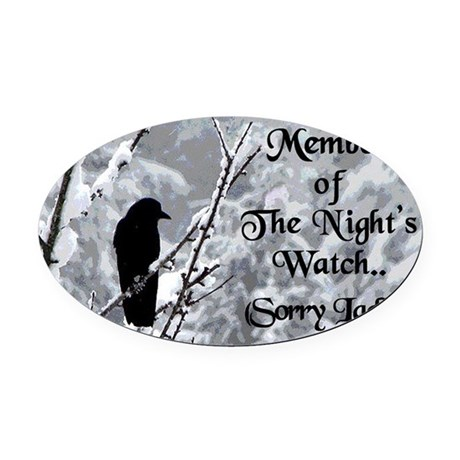 The Nights Watch Oval Car Magnet