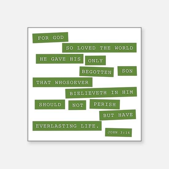 "John 3:16 - Classic Green Square Sticker 3"" x 3"""
