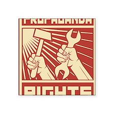 """Rights Workers Propaganda Square Sticker 3"""" x 3"""""""