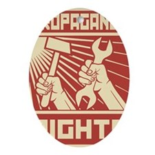 Rights Workers Propaganda Oval Ornament