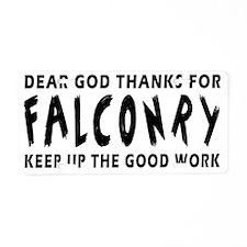 Dear God Thanks For Falconr Aluminum License Plate
