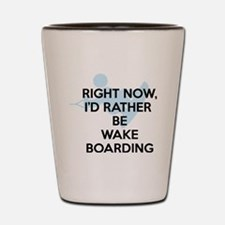 Rather be wakeboarding Shot Glass