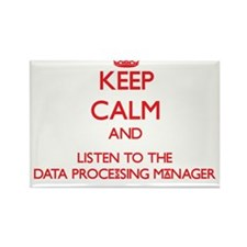 Keep Calm and Listen to the Data Processing Manage