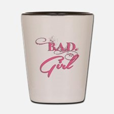 BAD Girl (Pink) Shot Glass