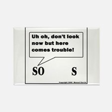 HERE COMES TROUBLE! Rectangle Magnet (100 pack)