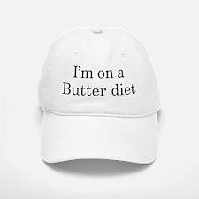 Butter diet Baseball Baseball Cap