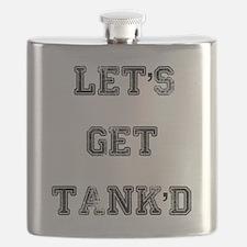LET'S GET TANK'D TANK Flask