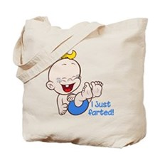 I just farted Tote Bag