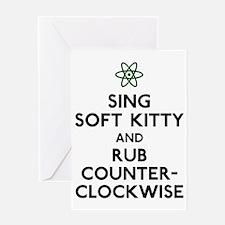 Sing Soft Kitty Greeting Card