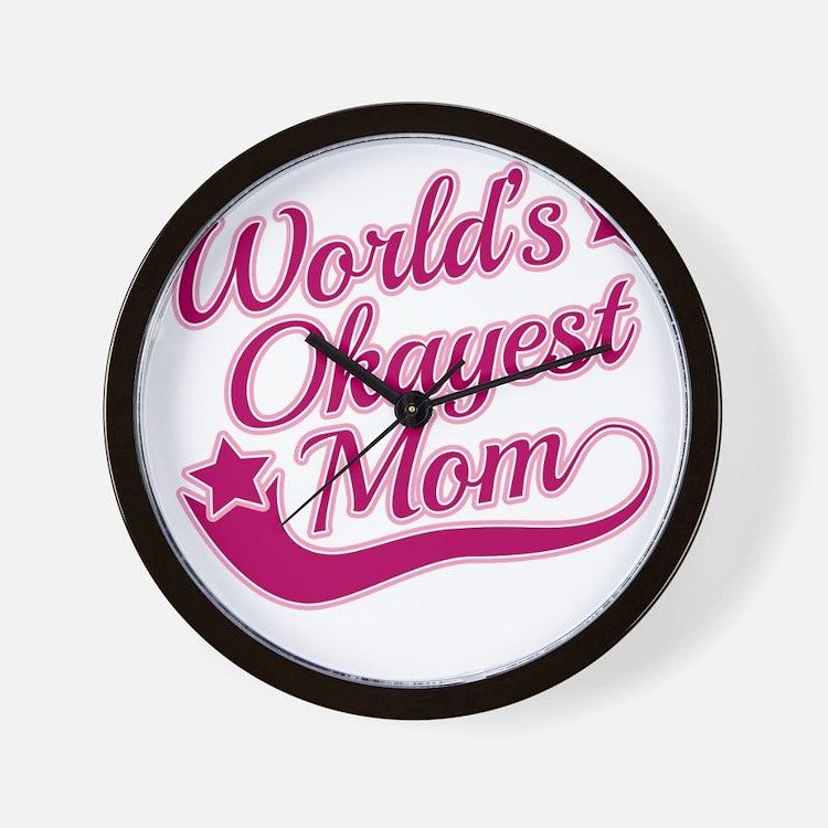 Worlds Okayest Mom Pink Wall Clock