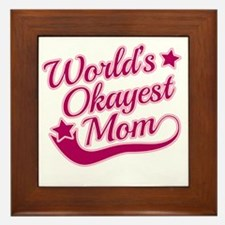 Worlds Okayest Mom Pink Framed Tile