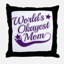 World's Okayest Mom Purple Throw Pillow