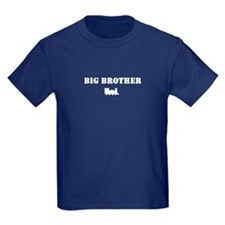 """Big Brother"" T"
