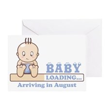 Arriving in August Greeting Card