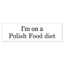 Polish Food diet Bumper Bumper Sticker