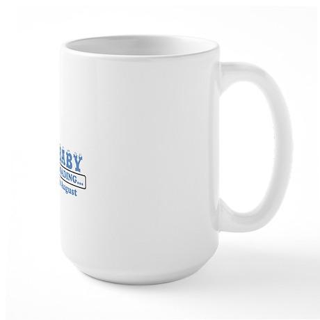Arriving in August Large Mug