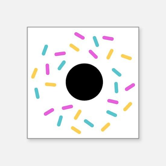 """Do or donut Square Sticker 3"""" x 3"""""""
