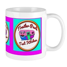 Trailer Park Test Kitchen Mug