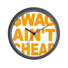 $WAG AINT CHEAP Wall Clock
