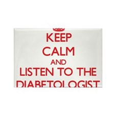 Keep Calm and Listen to the Diabetologist Magnets