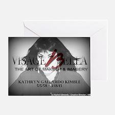 Rest in Heaven Kathryn, Visage Bella Greeting Card