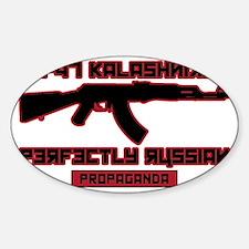 AK-47 Perfectly Russian Propaganda Sticker (Oval)