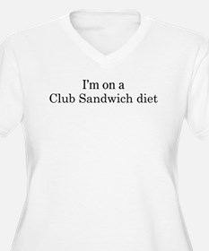 Club Sandwich diet T-Shirt