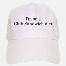 Club Sandwich diet Baseball Baseball Cap