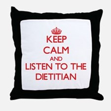 Keep Calm and Listen to the Dietitian Throw Pillow