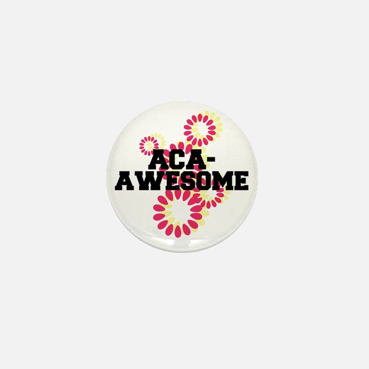 Pitch Perfect Aca Awesome Mini Button