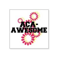 "Pitch Perfect Aca Awesome Square Sticker 3"" x 3"""