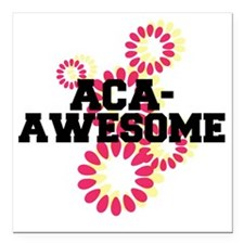 """Pitch Perfect Aca Awesom Square Car Magnet 3"""" x 3"""""""