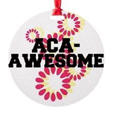Pitch Perfect Aca Awesome Ornament