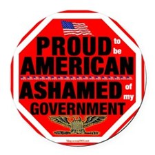 Proud to be American, but ... Round Car Magnet