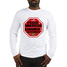 Proud to be American, but ... Long Sleeve T-Shirt
