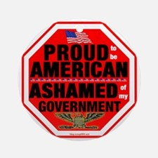 Proud to be American, but ... Round Ornament